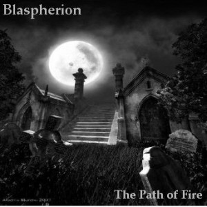 Blaspherion - The Path of Fire
