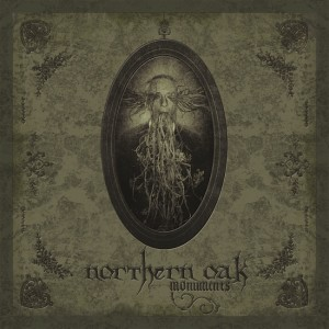 Northern Oak - Monuments