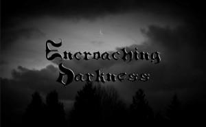 EncroachingDarkness-001-sm