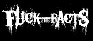 Fuck The Facts logo