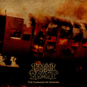 Heathen Beast - The Carnage Of Godhra - Cover Art