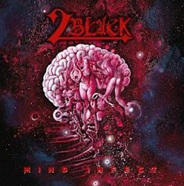 2 Black - Mind Infect