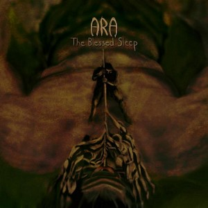 Ara - The Blessed Sleep