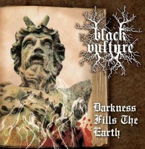 Black Vulture - Darkness Fills the Earth