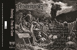 Festering - From the Grave