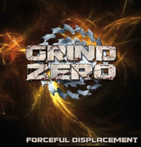 Grind Zero -Forceful Dismemberment