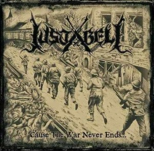 Justabeli - Cause the War Never Ends...