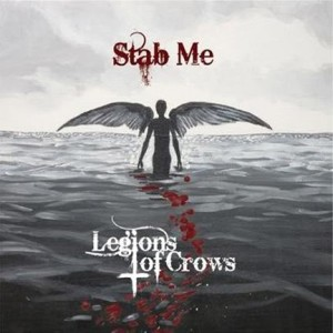 Legions Of Crows - Stab Me