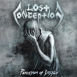 Lost Conception - Paroxysm Of Despair