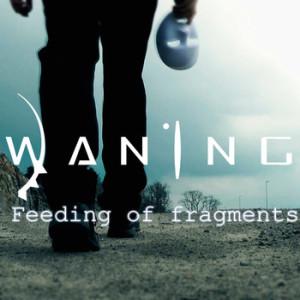Waning Feeding of Fragments