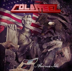 Cold Steel - America Idle