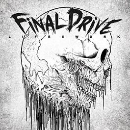 Final Drive - Lifeswork