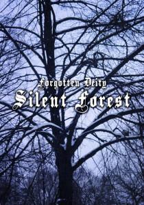 Forgotten Deity - Silent Forest