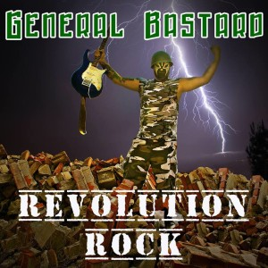 General Bastard - Revolution Rock