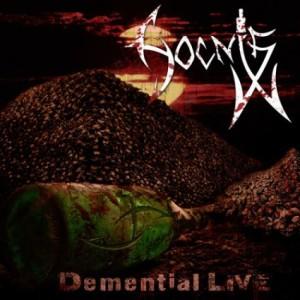 Hocnis - Demential Live