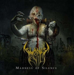 Slaves Of Evil - Madness of Silence