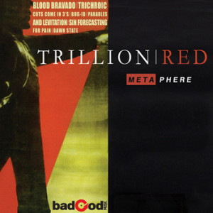 Trillion Red - Metaphere