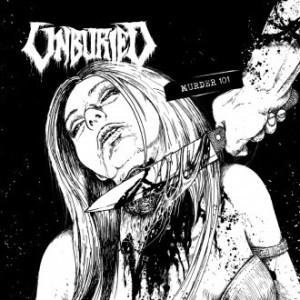 Unburied - Murder 101