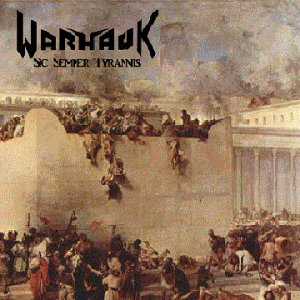 Warhawk - Sic Semper Tyrannis