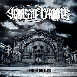 Years Of Tyrants - Leading the Blind