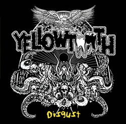 Yellowtooth - Disgust