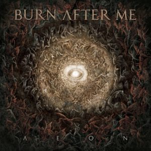 burn-after-me-aeon